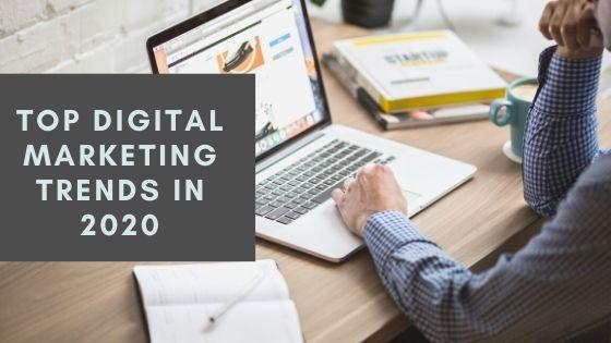 top 10 digital marleting trends in 2020