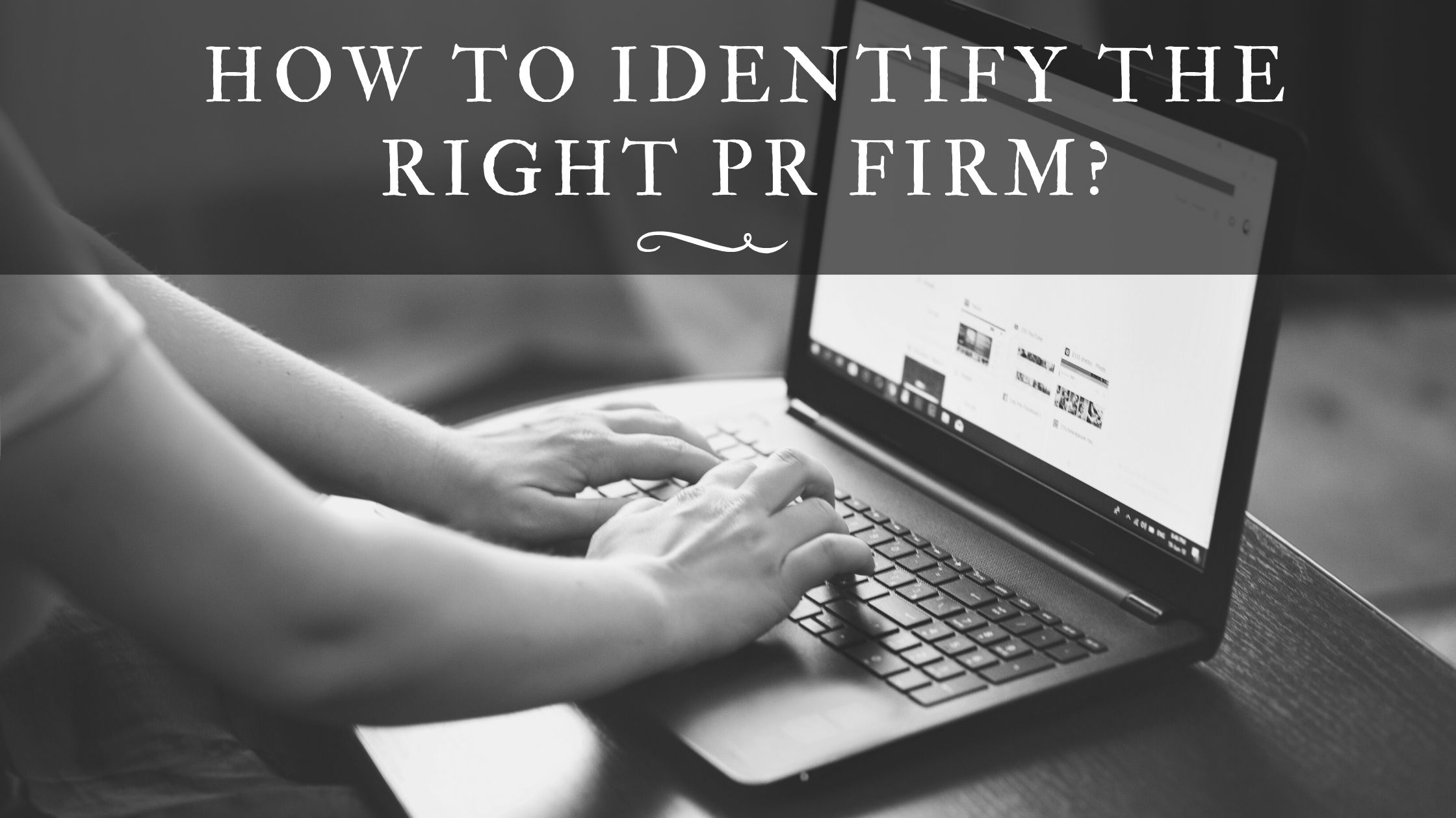 how to find right pr firm