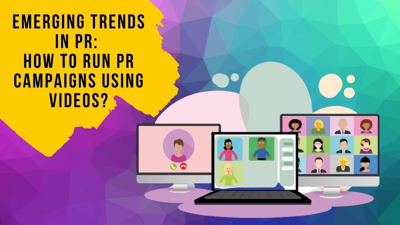 video trends in pr