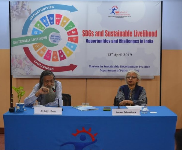 Prof. Abhijit Sen, Former Member, Planning Commission and Dr. Leena Srivastava, Vice Chancellor, TERI School of Advanced Studies emphasized on the need for India to actively implement SDGs for generating Sustainable Livelihood for improved livelihood security
