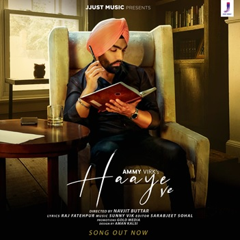 Ammy Virk's Haaye Ve Poster