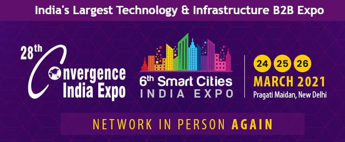 To Build a Digital & Smart India, Industry Leaders & City Administrators Converge at the 28th Convergence India & 6th Smart Cities India 2021 Expo