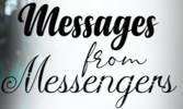 Messages from Messengers